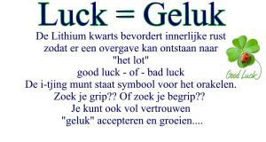 Luck – Geluk